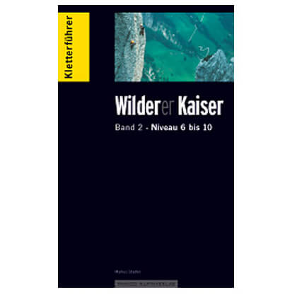 "Panico Alpinverlag - ""Wilder Kaiser"" Kletterführer, Band 2"