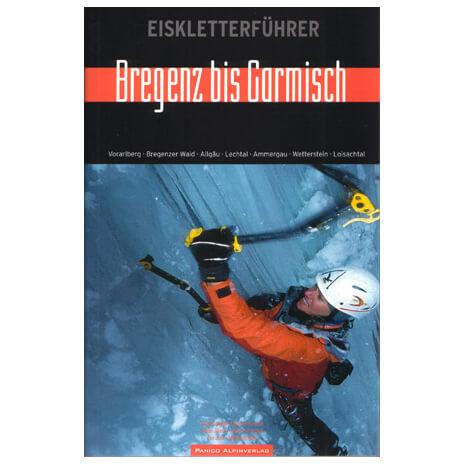 """Panico Verlag Eiskletterfüher """"Zwischen Bregenz und Garmisch"""