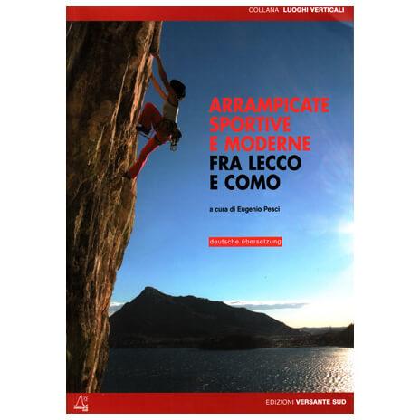 Versante Sud - Klettern zwischen Lecco und Como