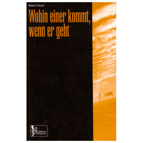 Panico Verlag - Wohin einer kommt, wenn er geht