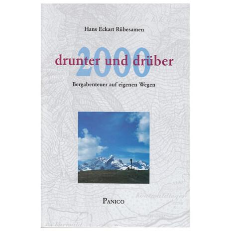Panico Alpinverlag - 2000 Drunter und Drüber