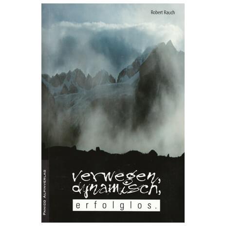 """Panico Verlag - """"Verwegen, dynamisch, erfolglos"""" - Roman"""