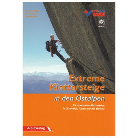 "Alpinverlag - ""Extreme Klettersteige in den Ostalpen"""