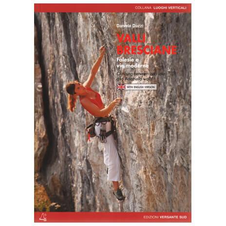 Versante Sud - Valli Bresciane - Climbing guide
