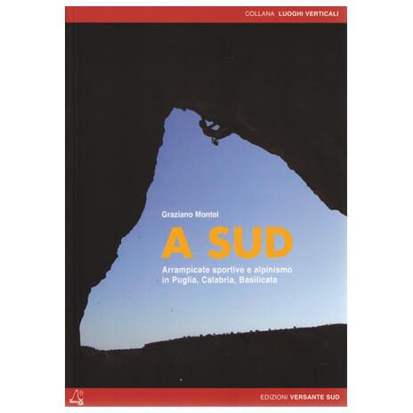 Versante Sud - A Sud - Climbing guide