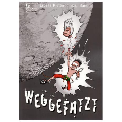"Panico Alpinverlag - """"Weggefatzt"""" - Klettercomic"