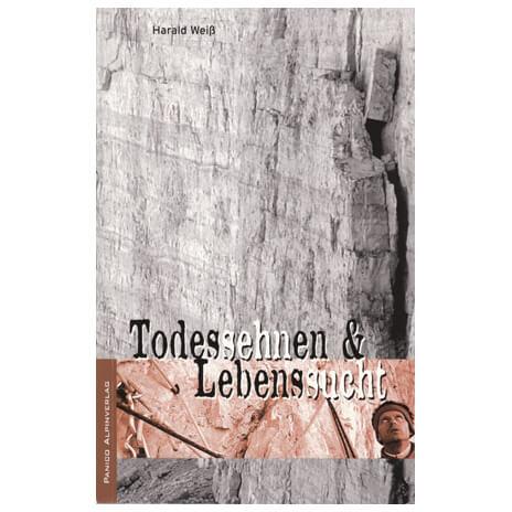 "Panico Alpinverlag - ""Todessehnen & Lebenssucht"""
