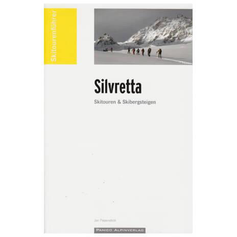 Panico Alpinverlag - Silvretta Skitouren & Skibergsteigen - Lasketteluretkioppaat