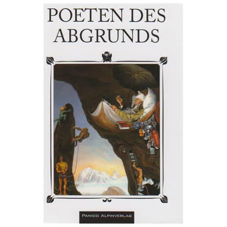 Panico Alpinverlag - Poeten des Abgrunds - Erzählungen