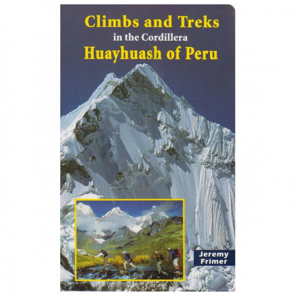Elaho - Climbs & Treks in the Cordillera Huayhuash