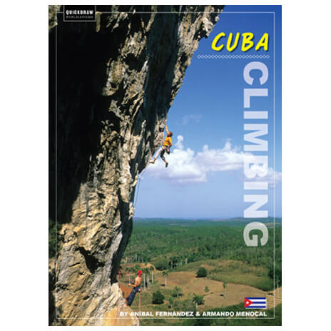 Quickdraw Publications - Cuba Climbing - Climbing guide