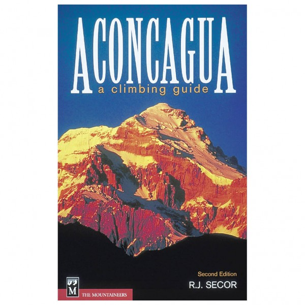 Mountaineers - Aconcagua - A Climbing Guide - Alpine guide