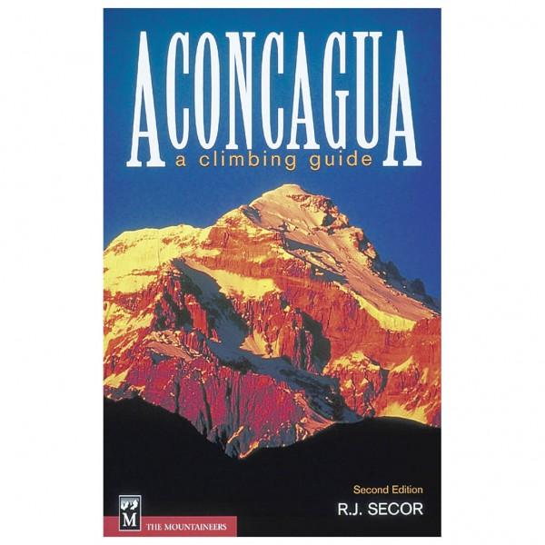 Mountaineers - Aconcagua - A Climbing Guide - Berggidsen