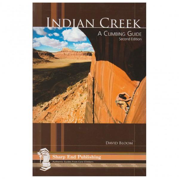 Sharp End - Indian Creek: A Climbers Guide - Klimgidsen