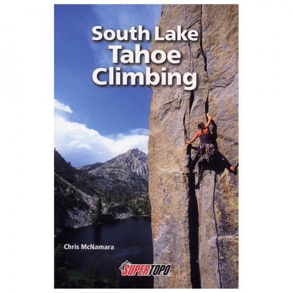 Supertopo - South Lake Tahoe Climbing - Climbing guides