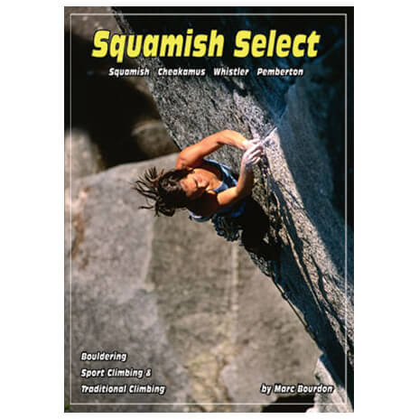 Quickdraw - Squamish Select - Kletterführer
