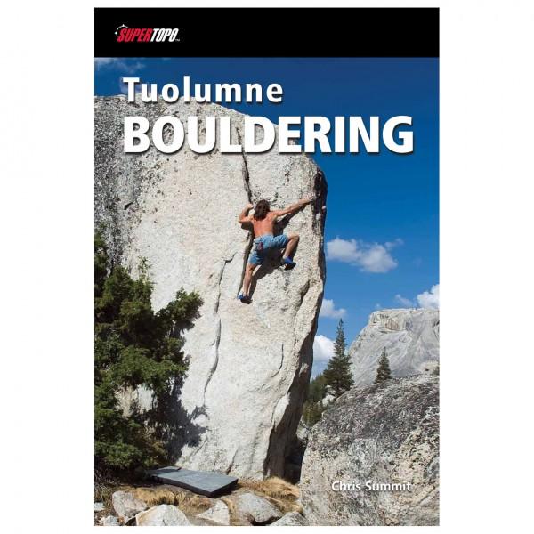 Supertopo - Tuolumne Bouldering - Boulderingförare