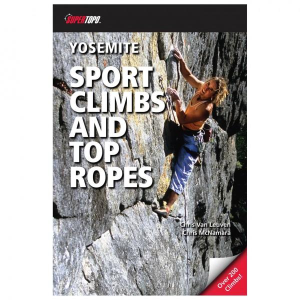 Supertopo - Yosemite Sport Climbs & Top Ropes - Klatreguides