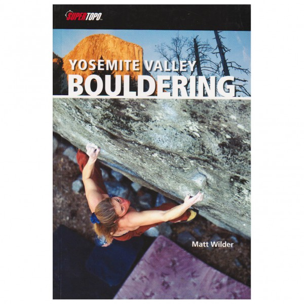 Supertopo - Yosemite Valley Bouldering - Boulderingförare