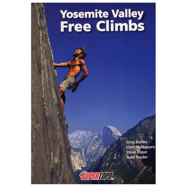 Supertopo - Yosemite Valley Free Climbs - Guides d'escalade