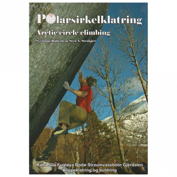 Polarsirkelklatring - Arctic Circle Climbing - Kletterführer