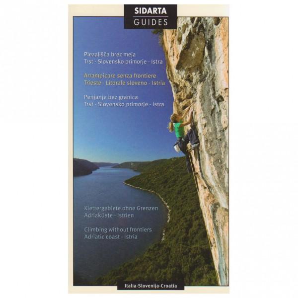 Sidarta - Arrampicare Senza Frontier - Kletterführer