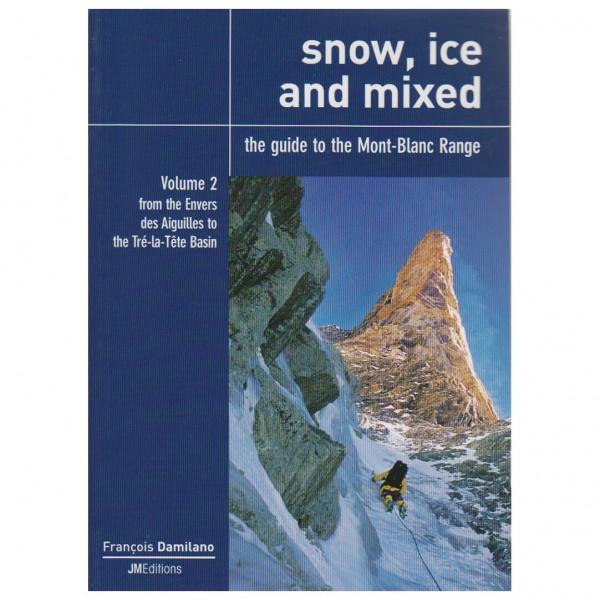 J M Editions - Snow, Ice and Mixed Vol. 2 - Eiskletterführer