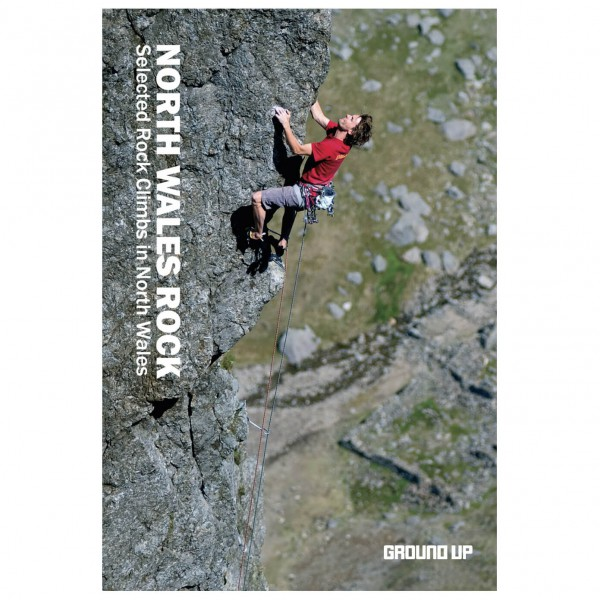 Ground UP - North Wales Rock - Climbing guides