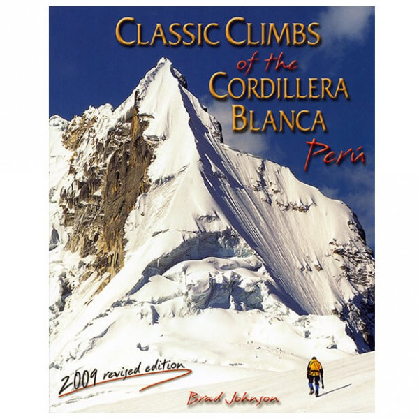 Peaks & Places - Classic Climbs of the Cordillera Blanca