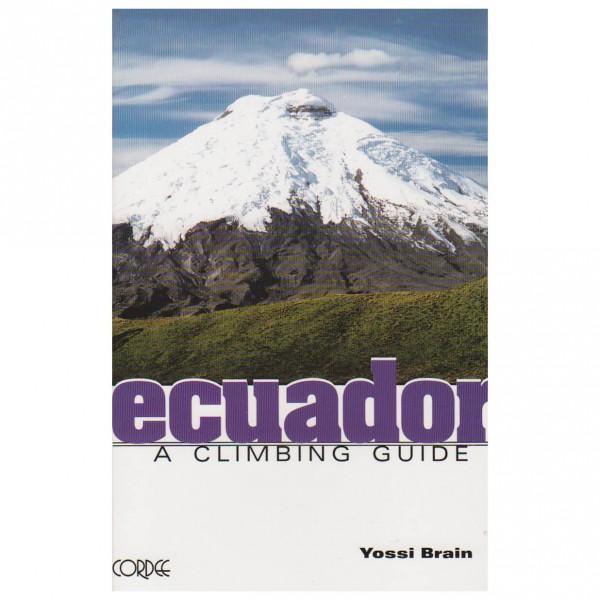 Cordee - Ecuador: A Climbing Guide - Alpine Guides