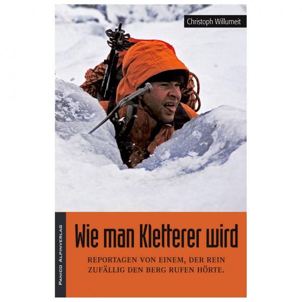 Panico Alpinverlag - Wie man Kletterer wird
