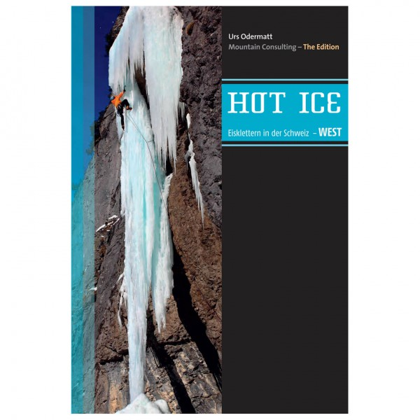 Mountain Consulting - Hot Ice Eiskletterführer Schweiz West - Isklatring guides
