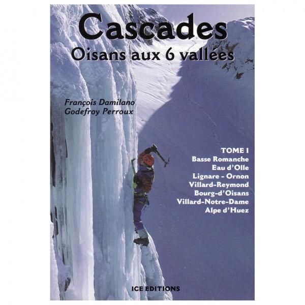 J M Editions - Cascades: Massif de l'Oisans Vol. I - Eiskletterführer
