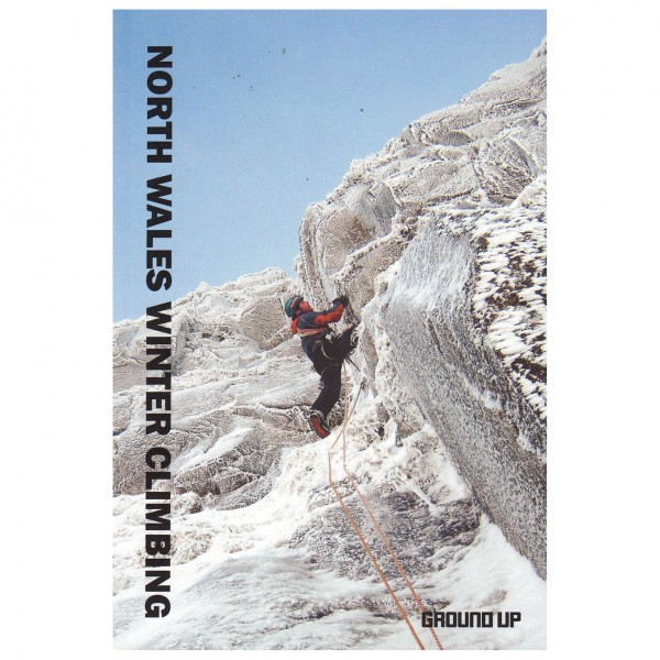 Ground Up Productions - North Wales Winter Climbing - Isklatring guides