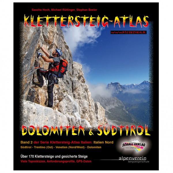Schall-Verlag - Klettersteig-Atlas Dolomiten & Südtirol - Klettersteiggids