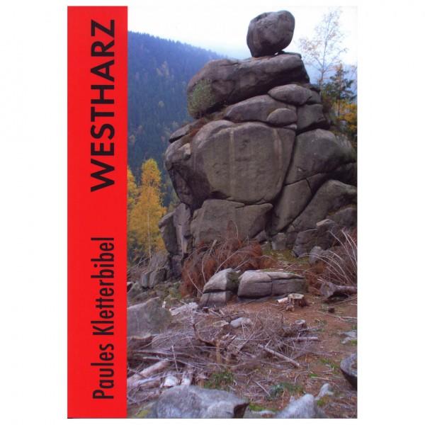 Klaus Paul Buchverlag - Paules Kletterbibel Westharz - Klatreguide