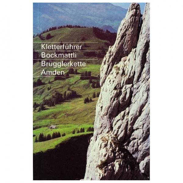 SAC-Verlag - Kletterführer Bockmattli, Brügglerkette, Amden - Climbing guide