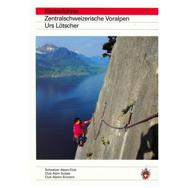 SAC-Verlag - Zentralschweizerische Voralpen - Klatreguide