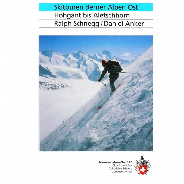 SAC-Verlag - Skitouren Berner Alpen Ost