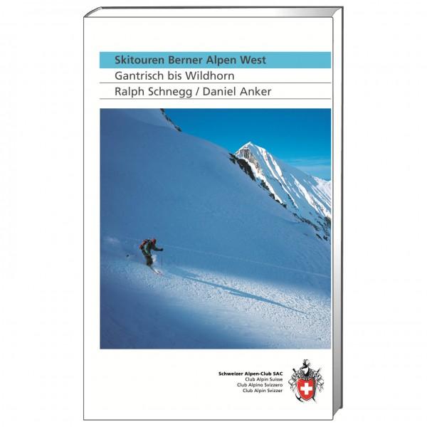 SAC-Verlag - Skitouren Berner Alpen West - Skidtursguider