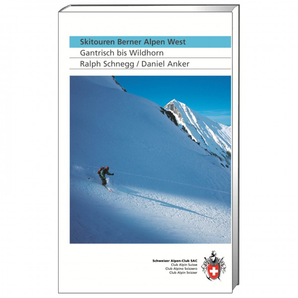 SAC-Verlag - Skitouren Berner Alpen West - Skitourgidsen