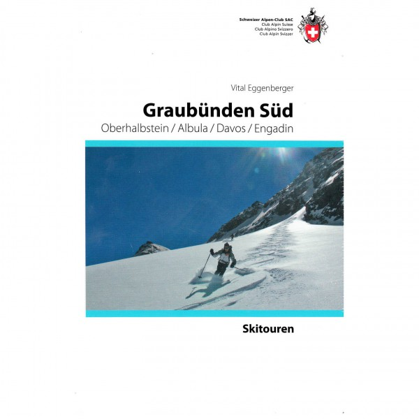 SAC-Verlag - Skitouren Graubünden Süd - Skitourenführer
