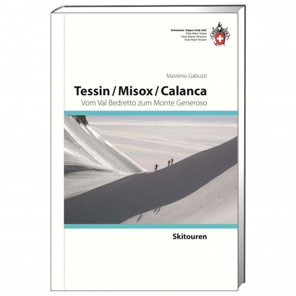 SAC-Verlag - Skitouren Tessin / Misox / Calanca - Ski tour guide