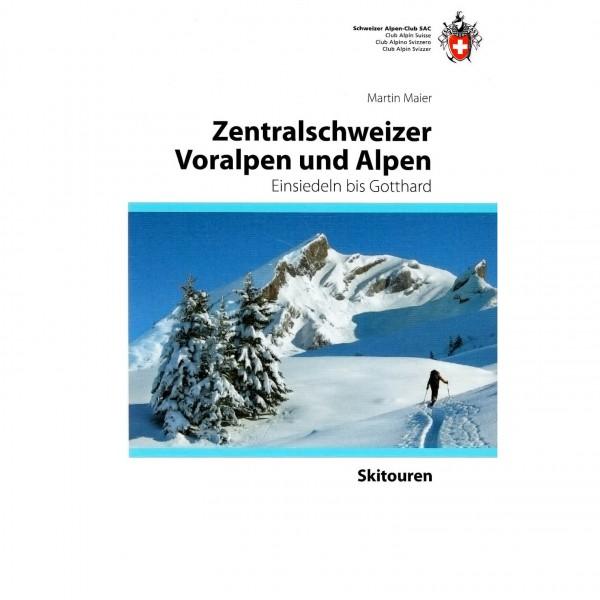 SAC-Verlag - Skitouren Zentralschweizer Voralpen und Alpen
