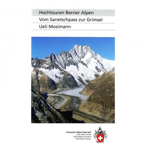 SAC-Verlag - Hochtouren Berner Alpen - Alpine Guide