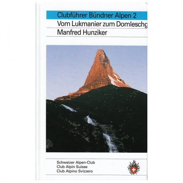 SAC-Verlag - Bündner Alpen Bd.2 - Lukmanier bis Domleschg