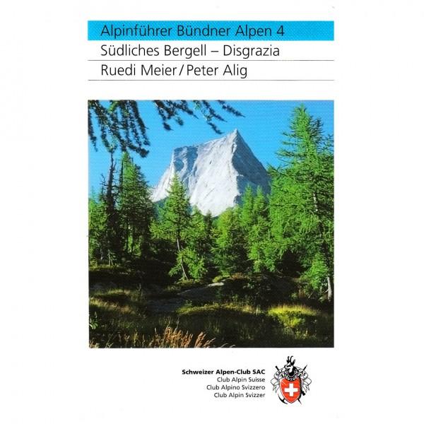 SAC-Verlag - Bündner Alpen Bd.4 Südl. Bergell - Alpine Club guide