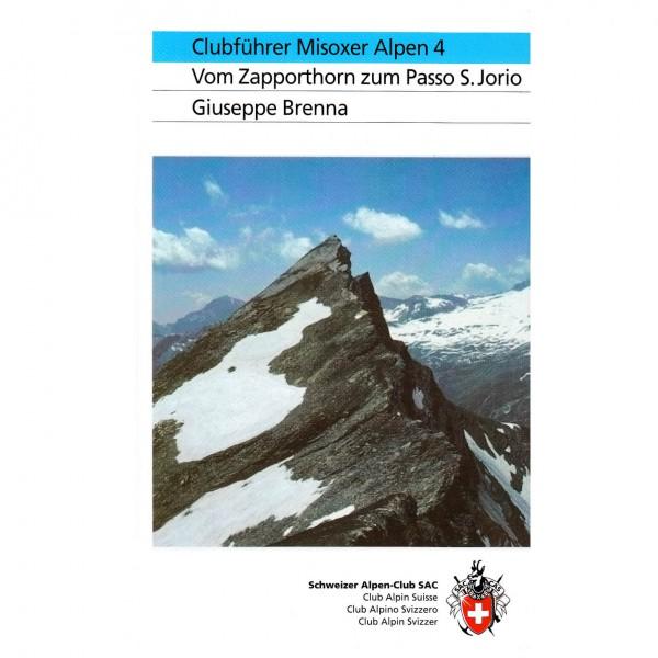 SAC-Verlag - Misoxer Alpen 4: Zapporthorn bis San Jorio - Alpine Club guide