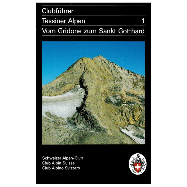SAC-Verlag - Tessiner Alpen Bd.1 Gridone - Alpine Club guide