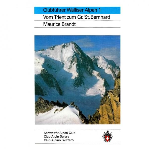 SAC-Verlag - Walliser Alpen Bd.1 Trient - Gr.St.Bernhard